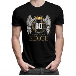 Limitovaná edice 80 let -  dámské a pánské tričko s potiskem
