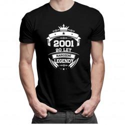 2001 Narození legendy 20 let - dámské a pánské tričko s potiskem