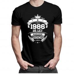 1986 Narození legendy 35 let - dámské a pánské tričko s potiskem