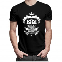1981 Narození legendy 40 let - pánské tričko s potiskem