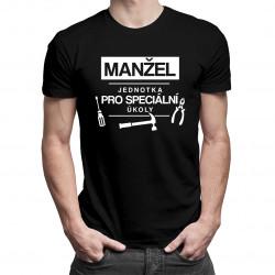 Manžel - jednotka pro speciální úkoly - pánské tričko s potiskem