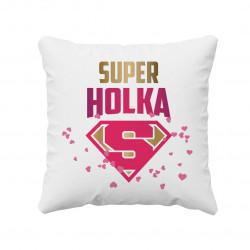 Super holka - polštář