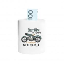 Šetřím na novou vysněnou motorku  - prasátko s potiskem
