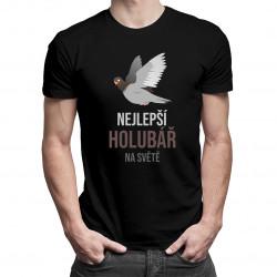 Nejlepší holubář na světě - pánské tričko s potiskem
