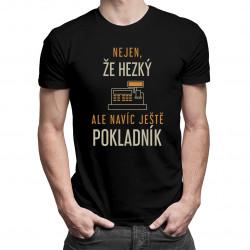Nejen, že hezký, ale navíc ještěpokladník - pánské tričko s potiskem