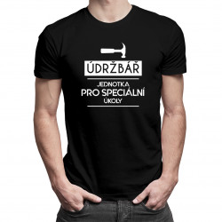 Údržbář- jednotka pro speciální úkoly - pánské tričko s potiskem