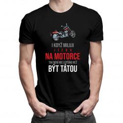 I když miluji jízdu na motorce - pánské tričko s potiskem