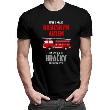 Stále si hraji s hasičským autem - pánské tričko s potiskem