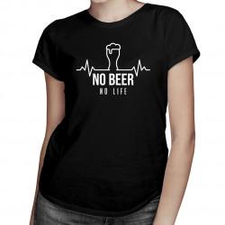 No beer no life - dámské tričko s potiskem