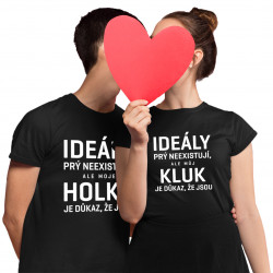 Komplet pro páry - Ideály prý neexistují - trička s potiskem