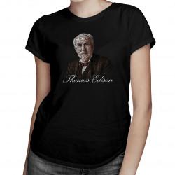 Thomas Edison - dámské tričko s potiskem