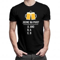 Jdeme na pivo? - pánské tričko s potiskem