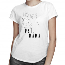 Psí máma - dámská trička  s potiskem