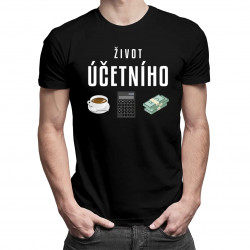 Život účetního - pánské tričko s potiskem