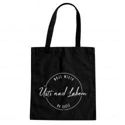 Ústí nad Labem - moje místo na světě - taška s potiskem