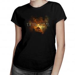 Detective - dámské tričko s potiskem