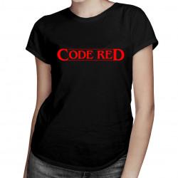 Code red - dámské tričko s potiskem
