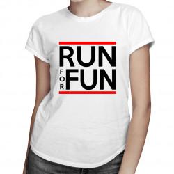 Run for fun - dámské tričko s potiskem