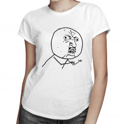 You No? - dámské tričko s potiskem