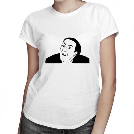 You No Say? - dámské tričko s potiskem