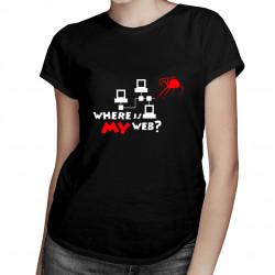 Where is my web? - dámské tričko s potiskem