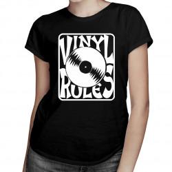 Vinyl Rules - dámské tričko s potiskem