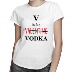 V is for vodka - dámské tričko s potiskem