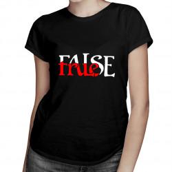 True/False - dámské tričko s potiskem