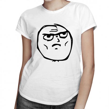 Serious - dámské tričko s potiskem