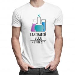 Laboratoř volá, musím jít - pánské tričko s potiskem