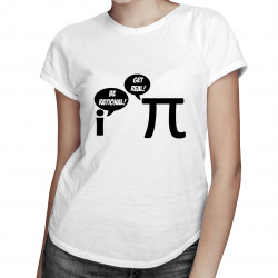 Be Rational/Get Real - dámské tričko s potiskem