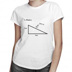 Find X - dámské tričko s potiskem