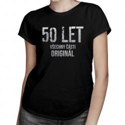 50 let - všechny části originál - dámské tričko s potiskem