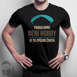 Paragliding není hobby, je to způsob života
